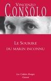 Vincenzo Consolo - Le sourire du marin inconnu.