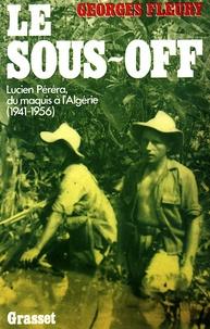 Georges Fleury - Le Sous-off.