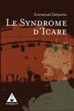 Emmanuel Delporte - Le syndrome d'Icare.