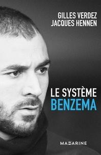 Gilles Verdez et Jacques Hennen - Le système Benzema.