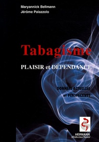 Le tabagisme - Entre plaisir et dépendance, données actuelles et perspectives.pdf