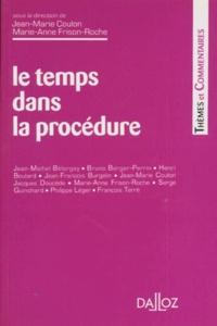 Marie-Anne Frison-Roche et Jean-Marie Coulon - Le temps dans la procédure - [colloque, 5 décembre 1995.