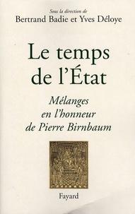 Bertrand Badie et Yves Déloye - Le temps de l'Etat.