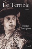 Jeanne Champion - Le Terrible.