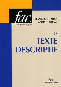 Jean-Michel Adam et André Petitjean - Le texte descriptif - Poétique historique et linguistique textuelle.