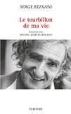 Serge Rezvani - Le tourbillon de ma vie.