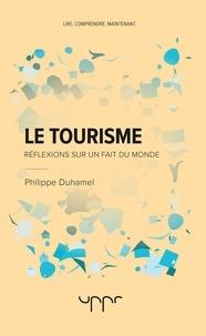 Philippe Duhamel - Le tourisme.