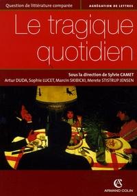 Sylvie Camet - Le tragique quotidien.