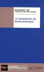 Académie des technologies - Le transport de marchandises.