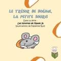 Mamie Ja et  Collectif - Le trésor de Noémie la petite souris.