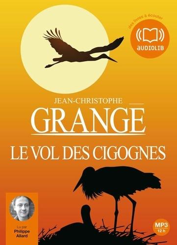 Jean-Christophe Grangé - Le vol des cigognes. 1 CD audio MP3