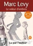 Marc Levy - Le voleur d'ombres. 1 CD audio MP3