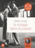 Stefan Zweig - Le voyage dans le passé. 1 CD audio MP3