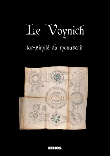 Anonyme - Le Voynich - Fac-similé du manuscrit, reproduction intégrale.