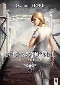 Oxanna Hope - Lebenstunnel Tome 3 : Pénitence.