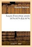 Hippolyte Bernheim - Leçon d'ouverture année 1878-1879.