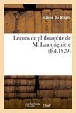Maine de Biran et Victor Cousin - Leçons de philosophie de M. Laromiguière.