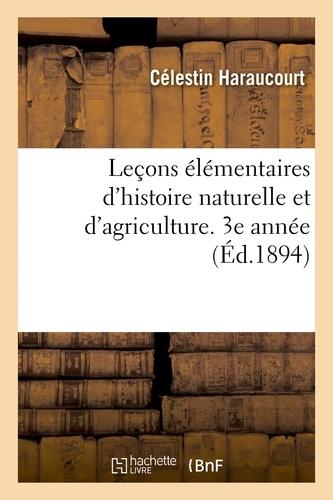 Hachette BNF - Leçons élémentaires d'histoire naturelle et d'agriculture à l'usage des écoles primaires supérieures.
