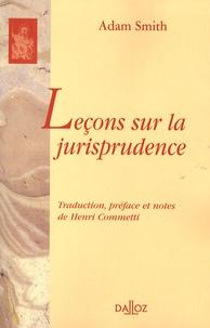 Adam Smith - Leçons sur la jurisprudence.