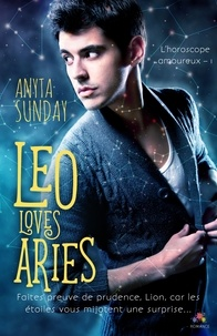 Anyta Sunday - Leo Loves Aries  : Leo Loves Aries.