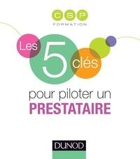 Jean-Baptiste Jourdant et Pia de Buchet - Les 5 clés pour piloter un prestataire.