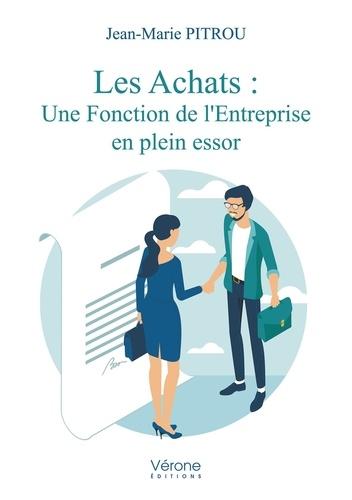 Jean-Marie Pitrou - Les achats : une fonction de l'entreprise en plein essor.