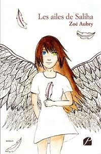 Zoé Aubry - Les ailes de Saliha.