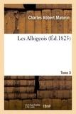 Charles Robert Maturin - Les Albigeois. T3.