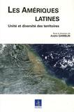 André Gamblin - Les Amériques latines - Unité et diversité des territoires.