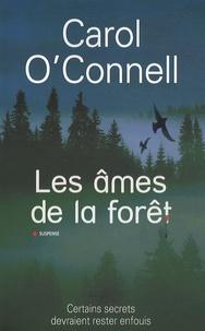 Carol O'Connell - Les âmes de la forêt.