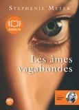 Stephenie Meyer - Les âmes vagabondes. 1 CD audio MP3