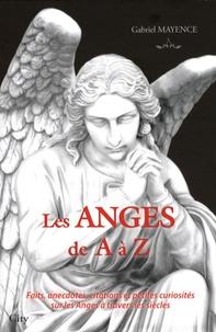 Les Anges de A à Z - Faits, anecdotes, citations et petites curiosités sur les Anges et leur univers.pdf
