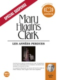 Mary Higgins Clark - Les années perdues. 2 CD audio MP3