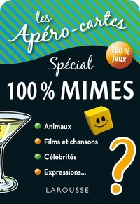 Larousse - Les Apéros-cartes spécial 100 % mimes - Avec 80 cartes.