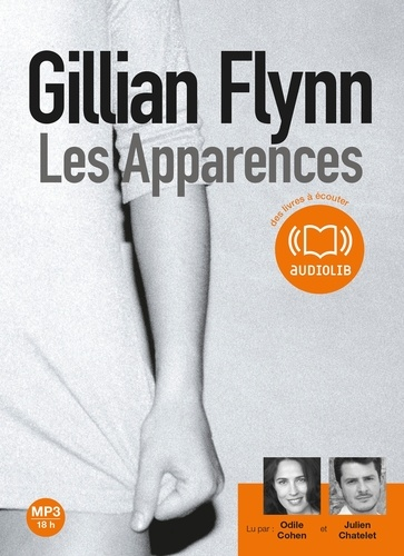 Gillian Flynn - Les Apparences. 2 CD audio MP3