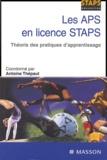 Antoine Thépaut et Georges Baquet - Les APS en licence STAPS - Théorie des pratiques d'apprentissage.