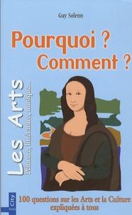 Guy Solenn - Les Arts et Culture - Pourquoi ? Comment ?.