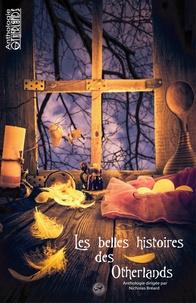 COMBAUD-D - Les belles histoires des Otherlands.