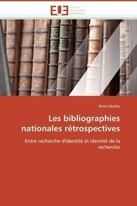 Rémi Mathis - Les bibliographies nationales rétrospectives.
