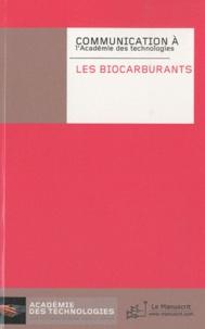 Académie des technologies - Les biocarburants.