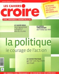 Sophie de Villeneuve - Les cahiers croire N° 279, Janvier-févr : La politique.