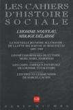 Romain Ducoulombier et  Collectif - Les cahiers d'histoire sociale N° 24, Automne/Hiver : L'Homme nouveau, mirage délaissé.