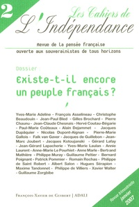 Hervé Coutau-Bégarie et Yves-Marie Adeline - Les Cahiers de l'Indépendance N° 2, Décembre 2006 : Existe-t-il encore un peuple français ?.