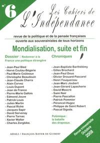 Jean-Paul Bled et Hervé Coutau-Bégarie - Les Cahiers de l'Indépendance N° 6, Octobre 2008 : Mondialisation, suite et fin.