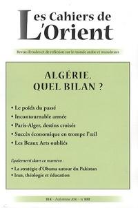 Benjamin Stora et Delphine Lagrange - Les Cahiers de l'Orient N° 100, Automne 2010 : Algérie, quel bilan ?.