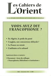 Yves Montenay - Les Cahiers de l'Orient N° 103, Automne 2011 : Vous avez dit francophonie ?.