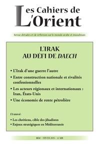 Myriam Benraad - Les Cahiers de l'Orient N° 121, Hiver 2015 : L'Irak au défi de Daech.