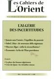 Antoine Sfeir - Les Cahiers de l'Orient N° 128, automne 2017 : L'Algérie des incertitudes.