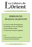 Antoine Sfeir - Les Cahiers de l'Orient N°130, printemps 201 : Jérusalem : du passé au présent.