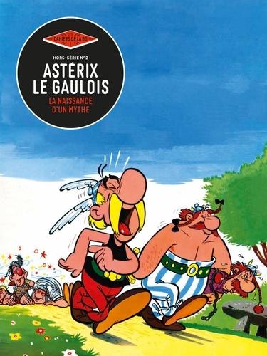 Les Cahiers de la BD Hors-série N° 2 Astérix, la naissance d'un mythe